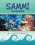 Sammi the Seahorse, Judith Shernock, 1469132931