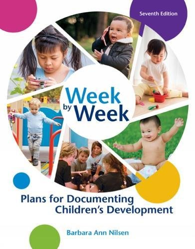 Week by Week Plans for Documenting Childrens Development