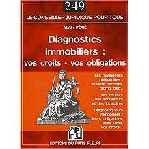 DIAGNOSTICS IMMOBILIERS : VOS DROITS VOS OBLIGATIONS