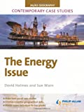 The Energy Issue, David Holmes and Sue Warn, 1444119834