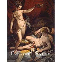 The Tale of Cupid and Psyche: Myth in art from antiquity to Canova (Cataloghi Mostre) (Italian Edition) by Maria Grazia Bernardini (2012-12-31)
