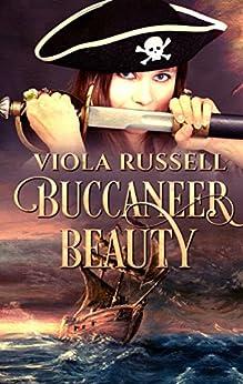 Buccaneer Beauty by [Russell, Viola]