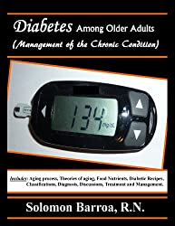 Diabetes Among Older Adults (Management of the Chronic Condition)