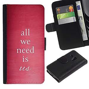 All Phone Most Case / Oferta Especial Cáscara Funda de cuero Monedero Cubierta de proteccion Caso / Wallet Case for Samsung Galaxy S3 MINI 8190 // All We Need Is Us Pink Text Quote Love
