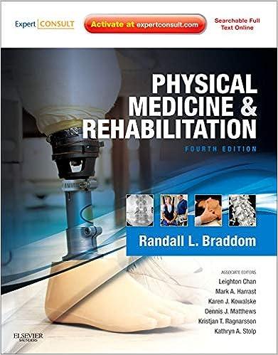 Physical Medicine and Rehabilitation (Fourth Edition)