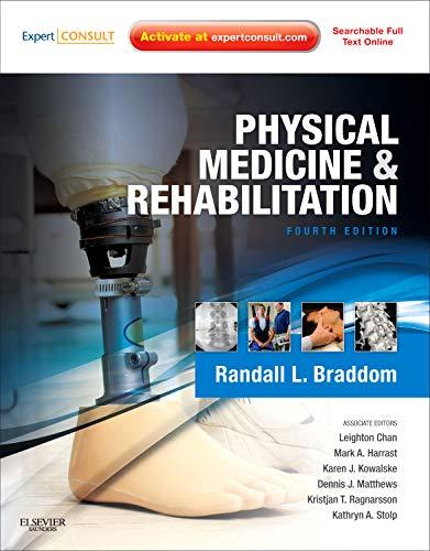 Physical Medicine and Rehabilitation: Expert