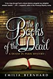 The Books of the Dead: A Death in Paris Mystery