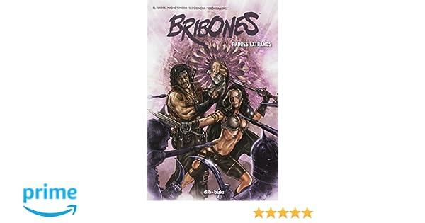 Bribones 4: Padres extraños (Aventúrate): Amazon.es: Nacho ...