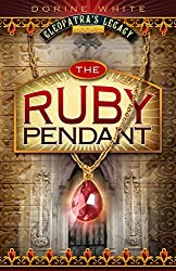 The Ruby Pendant (Cleopatra's Legacy Book 2)