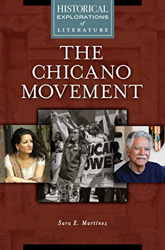 (The Chicano Movement: A Historical Exploration of Literature (Historical Explorations of Literature))