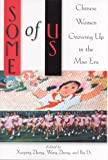 Some of Us : Chinese Women Growing up in the Post-Mao Era, , 0813529689