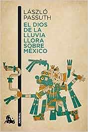 El dios de la lluvia llora sobre México Contemporánea