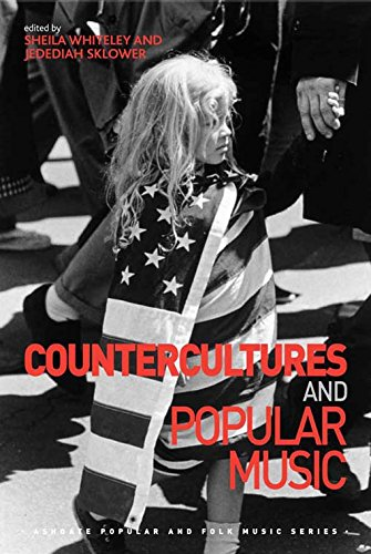 Download Countercultures and Popular Music (Ashgate Popular and Folk Music Series) Pdf
