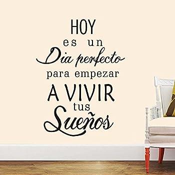 Boodecal Spanish Quote Wall Decals Hoy Es Un Dia Empezar A Vivir Tus Suenos  Peel And