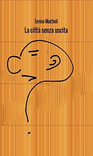 La città senza uscita (Italian Edition)