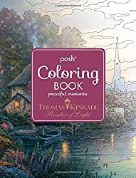 Posh Adult Coloring Book: Thomas Kinkade Peaceful Moments (Posh Coloring Books)