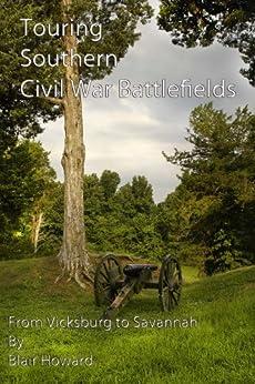 Touring Southern Civil War Battlefields by [Howard, Blair]