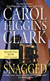 Snagged by Carol Higgins Clark front cover