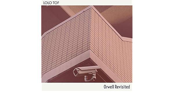 Orwell Revisited de Lolo Tof en Amazon Music - Amazon.es