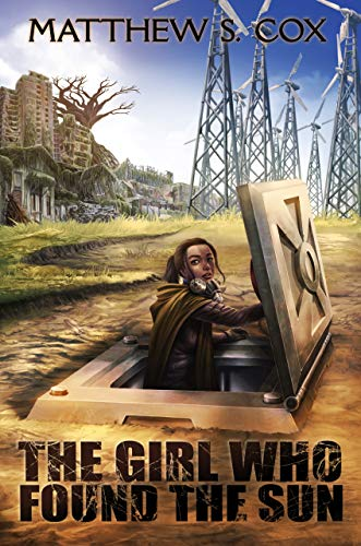 The Girl Who Found the Sun by [Cox, Matthew S.]