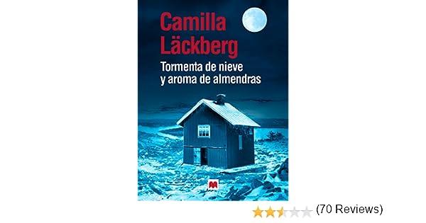 Tormenta de nieve y aroma de almendras (Camilla Läckberg) eBook ...