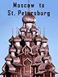 Moscow to St. Petersburg Cruise