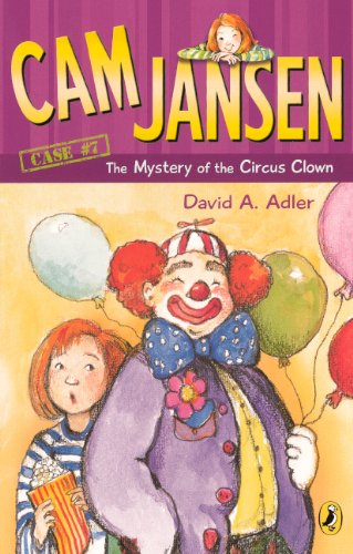 Cam Jansen And The Mystery Of The Circus Clown (Turtleback School & Library Binding Edition) (Cam Jansen Adventure) ebook