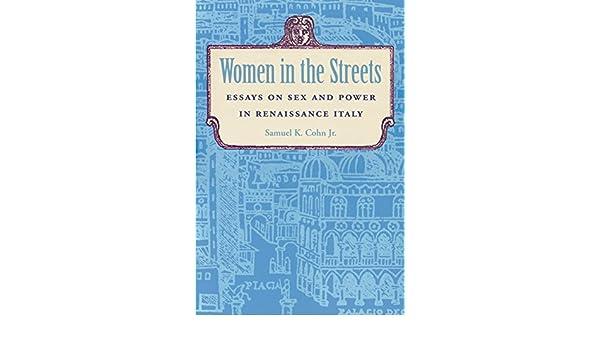 Essay in in italy power renaissance sex street woman