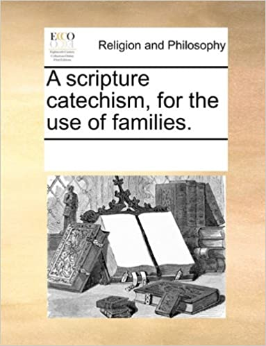 Book A scripture catechism, for the use of families.