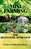 MINI FARMING: The Beginners Approach To