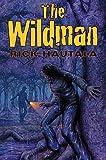 The Wildman, Rick Hautala, 0615227201