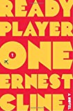 Ready Player One by Ernest Cline Picture