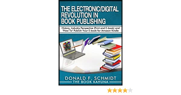 The Electronic/Digital Revolution in Book Publishing