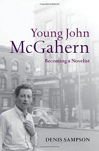 Young John McGahern: Becoming a Novelist pdf epub