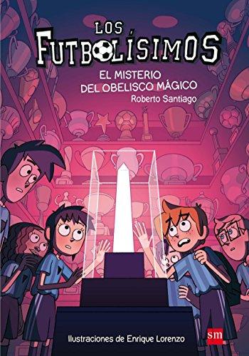 El misterio del obelisco magico (Spanish Edition)