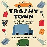 Trashy Town | Andrea Zimmerman,David Clemesha