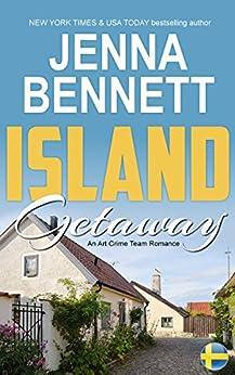 Island Getaway: An FBI Art Crime Team Romantic Mystery (ACT Book 1) by [Bennett, Jenna]