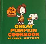 The Great Pumpkin Cookbook, Charles M. Schulz and June Dutton, 0915696282