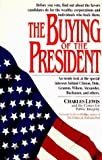 The Buying of the President by Charles Lewis (1996-02-05)