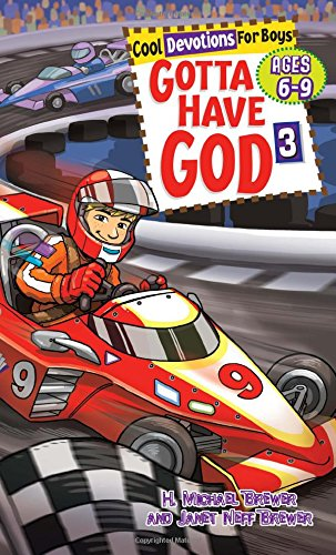 Gotta Have God Boys Devotional Vol 3 -- Ages 6-9 by Michael Brewer, Janet Brewer, RoseKidz