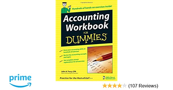 Accounting workbook for dummies john a tracy 9780471791454 accounting workbook for dummies john a tracy 9780471791454 amazon books fandeluxe Images