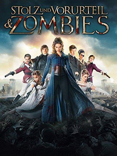 Stolz und Vorurteil & Zombies Film