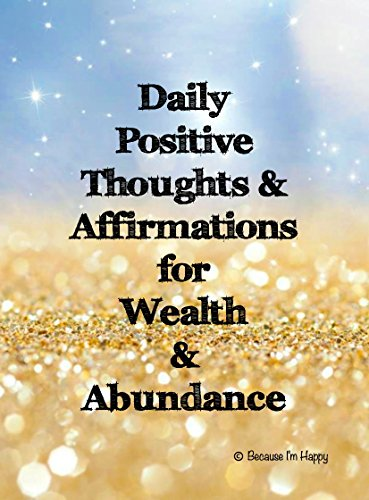 Positive Affirmation Cards for Wealth, Abundance & Success - Unique 54 Card Deck with Storage Case - Train Your Mind Daily and Watch Your Life Improve. Change Your Thoughts and Change Your Life.