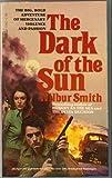 The Dark of the Sun, Wilbur Smith, 0440116678
