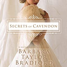 Secrets of Cavendon: A Novel Audiobook by Barbara Taylor Bradford Narrated by Saskia Maarleveld