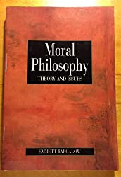 Moral Philosophy: Theory and Issues