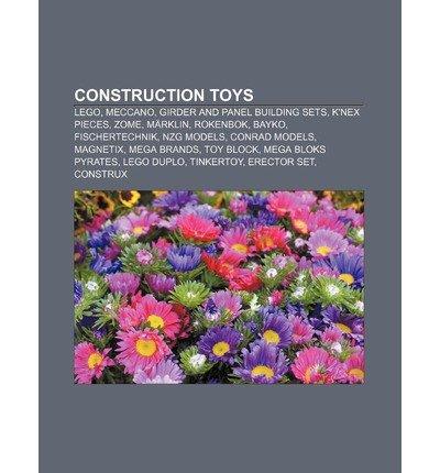 [ [ [ Construction Toys: Lego, Meccano, Girder and Panel Building Sets, K'Nex Pieces, Zome, M Rklin, Rokenbok, Bayko, Fischertechnik, Nzg Model [ CONSTRUCTION TOYS: LEGO, MECCANO, GIRDER AND PANEL BUILDING SETS, K'NEX PIECES, ZOME, M RKLIN, ROKENBOK, BAYKO, FISCHERTECHNIK, NZG MODEL ] By Source Wikipedia ( Author )Sep-04-2011 Paperback ()