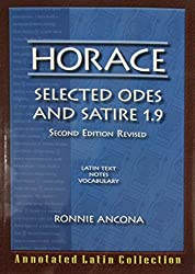 Horace: Selected Odes and Satire 1.9 (English and Latin Edition)