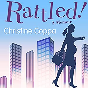 Rattled!: A Memoir Audiobook
