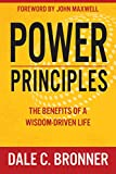 Power Principles: The Benefits of a Wisdom-Driven Life